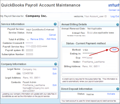 Update billing information for your quickbooks desktop payroll s if you see the current credit card information you are the billing contact of your company select the edit link to update your billing information reheart Images