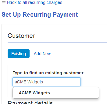Find an existing customer to set up a recurring payment for.
